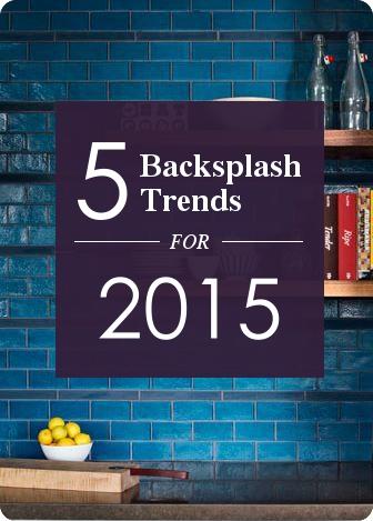 5 Backsplash Trends for 2015 by World Mosaic Tile. www.worldmosaictile.com